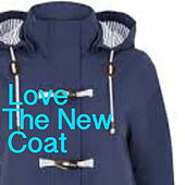 Love The New Coat de Various Artists