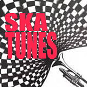 Ska Tunes by Various Artists