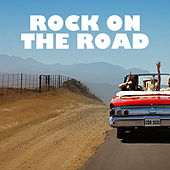 Rock On The Road by Various Artists
