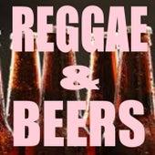 Reggae & Beers von Various Artists