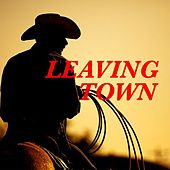 Leaving Town von Various Artists