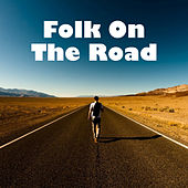 Folk On The Road de Various Artists