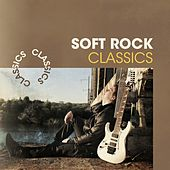 Soft Rock Classics de Various Artists