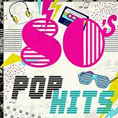 80s Pop Hits by Various Artists