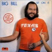 Sit On It de Big Bill