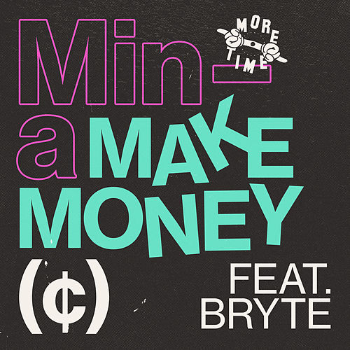 Make Money by Mina