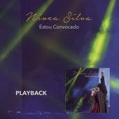 Estou Convocado (Playback) by Nívea Silva