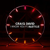 I Know You by Craig David