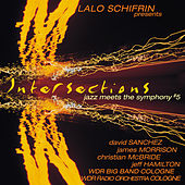 Intersections: Jazz Meets the Symphony #5 by Lalo Schifrin