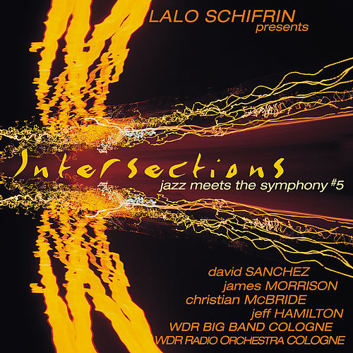 Intersections: Jazz Meets the Symphony #5 von Lalo Schifrin