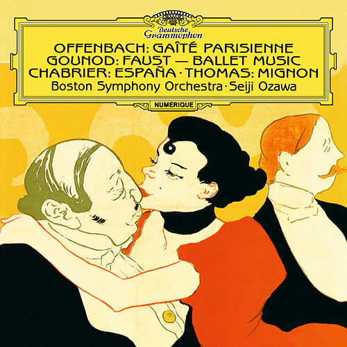 Chabrier: España - Rhapsody For Orchestra / Gounod: Faust, Ballet Music / Thomas: Overture From 'Mignon' / Offenbach: Gaîté parisienne by Seiji Ozawa