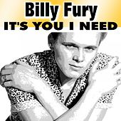 It's You I Need by Billy Fury
