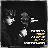 Weekend Binge of Movie and TV Soundtracks by Film