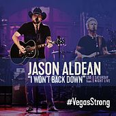I Won't Back Down (Live from Saturday Night Live) by Jason Aldean