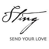Send Your Love by Sting