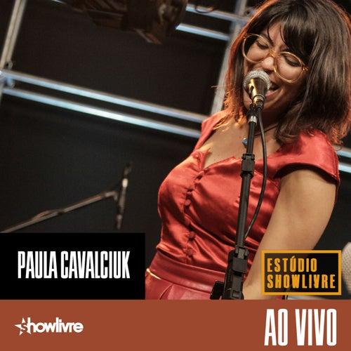 Paula Cavalciuk no Estúdio Showlivre (Ao Vivo) de Paula Cavalciuk