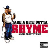 Take A Bite Outta Rhyme by Various Artists