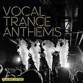 Vocal Trance Anthems, Vol. 2 - EP by Various Artists