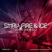 SMRV: Fire & Ice - EP by Various Artists