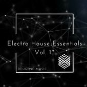 Deugene Music Electro House Essentials, Vol. 13 - EP by Various Artists
