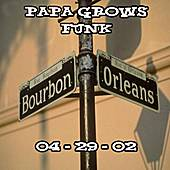 04-29-02 - Set 2 - Maple Leaf Bar - New Orleans, LA by Papa Grows Funk