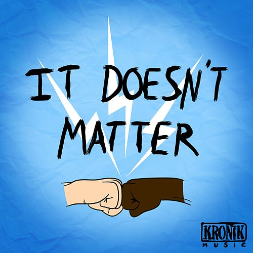 It Doesn't Matter (feat. Dan-I) by Sticky
