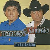 Tudo de bão de Teodoro & Sampaio