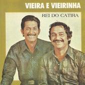 Rei do catira von Vieira E Vieirinha
