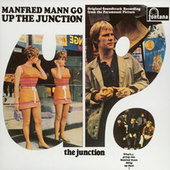 Up The Junction (Original Motion Picture Soundtrack) di Manfred Mann