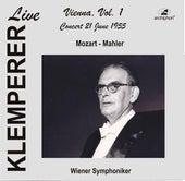 Klemperer Live: Vienna, Vol. 1 – Concert 21 June 1955 (Historical Recording) by Various Artists