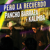 Pero La Recuerdo by Kalimba