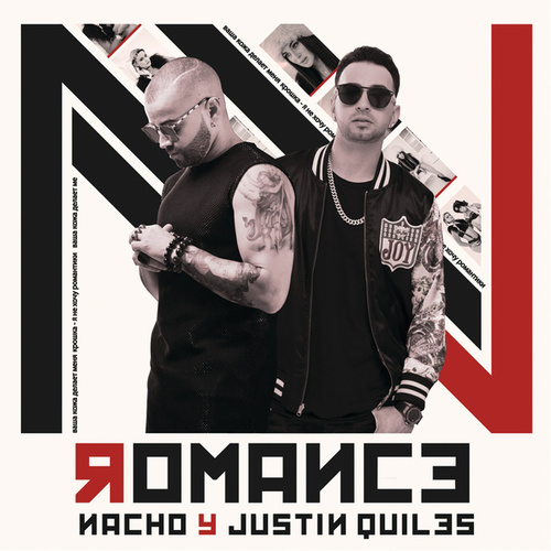 Romance by Nacho & Justin Quiles