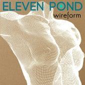 Wireform de Eleven Pond