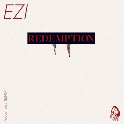 REDEMPTION (nosunobu REMIX) by Ezi
