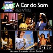 Montreux International Jazz Festival (Ao vivo) de A Cor Do Som