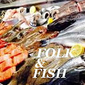 Folk & Fish by Various Artists