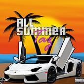 All Summer by Taz