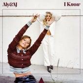I Know von Aly & AJ