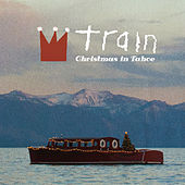 Christmas in Tahoe (Deluxe Edition) von Train