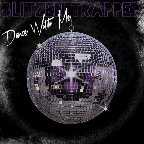 Dance with Me by Blitzen Trapper