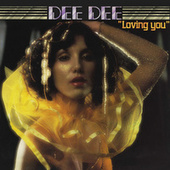 Loving You (Remastered / Bonus Tracks) von Dee Dee