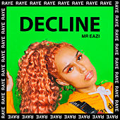 Decline by Raye