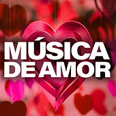 Música De Amor by Various Artists