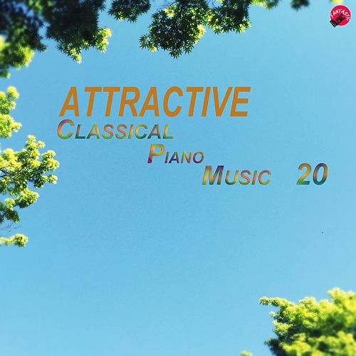 Attractive Classical Piano Music 20 de Attractive Classic