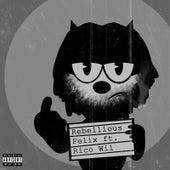 Rebellious (feat. Rico Wil) de Felix (Rock)