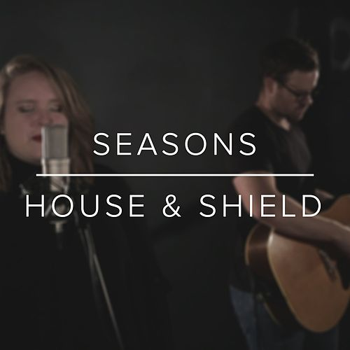 Seasons by A House