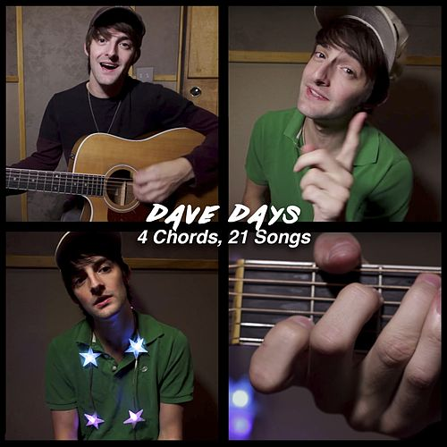 4 Chords, 21 Songs by Dave Days