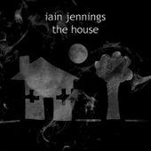 The House by Iain Jennings