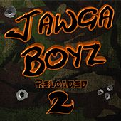 Reloaded 2 (Deluxe Edition) by Jawga Boyz