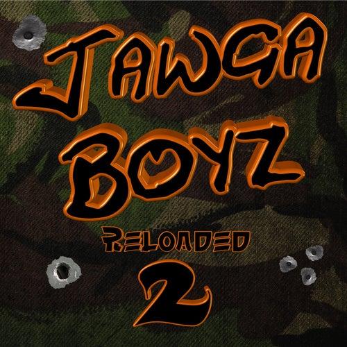 Reloaded 2 (Deluxe Edition) by Jawga Boyz